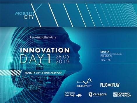 28 de mayo de 2019: El primer Innovation Day en el marco de Mobility City lanzado por Fundación Ibercaja y Plug and Play
