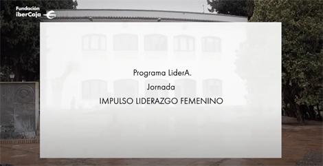 Programa LiderA. Jornada impulso liderazgo femenino